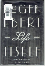 Life Itself : A Memoir by Roger Ebert (2011, Hardcover) LARGE PRINT