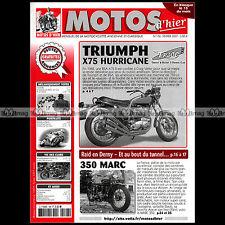 MOTOS D'HIER N°106 TRIUMPH X75 HURRICANE MARC 350 DOMINIQUE SARRON TANDEM DERNY