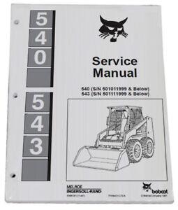 Bobcat 540 543 543B Skid Steer Loader Service Manual Shop Repair Book PN 6566181