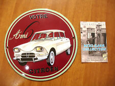PLAQUE EMAILLEE BOMBEE CITROEN AMI 6  EMAIL ENAMEL TIN SIGN