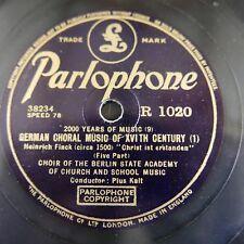 78rpm BERLIN STATE ACADEMY CHOIR german choral music of XVI th century R1020