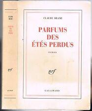 PARFUMS des ÉTÉS PERDUS Claude BRAMI Enfant d'Afrique du Nord NRF Gallimard 1990