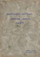 Bartolomea Capitanio e Vincenza Gerosa sante. Anno santo 18 maggio 1950.