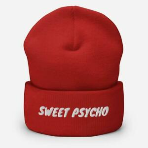 Sweet Psycho Funny Embroidered Unisex Cuffed Beanie