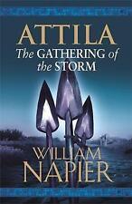 Attila: The Gathering of the Storm (Attila Trilogy 2), Napier, William, New Book
