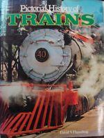 PICTORIAL HISTORY OF TRAINS - DAVID S. HAMILTON