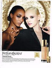 PUBLICITE ADVERTISING 104  2013   YVES SAINT LAURENT  cosmétiques TOUCHE ECLAT