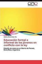 Educación formal e informal de los jóvenes en conflicto con la ley: Estudio de c
