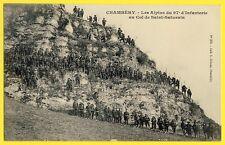 cpa CHAMBÉRY Col St SATURNIN Militaires CHASSEURS ALPINS 97e d'INFANTERIE Alpini