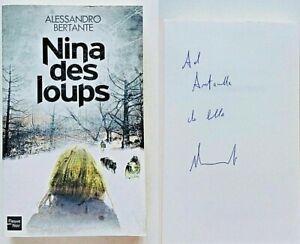 Alessandro Bertante Nina des Loups Autografato Fleuve noir 2013 Français