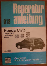 Honda Civic 1500 ab 1984 Reparaturanleitung Reparaturbuch Reparatur-Handbuch NEU