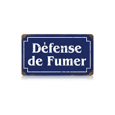 Defense De Fumer French No Smoking Tin Metal Steel Sign 14x8