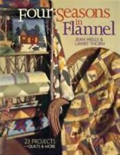 Four Seasons in Flannel: 23 Projects: Quilts and More