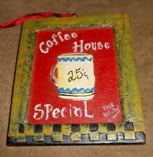 Coffee House Sign 3.5 inch by 4 inch Christmas Holiday Ornament