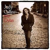 Judy Collins - Sings Dylan...Just Like a Woman (2002)