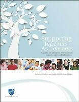Supporting Teachers As Learners : A Guide for Mentors and Coaches in Early Ca...