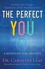 Leaf Caroline Dr./ Turner R...-The Perfect You  BOOK NEW