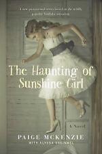 The Haunting of Sunshine Girl: Book One: By McKenzie, Paige