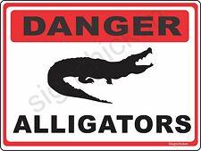 DANGER  ALLIGATOR Warning Sign alligator signs Florida gift gators, ALUMINUM