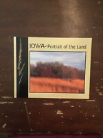 2000 Iowa Portrait of the Land 1st Edition Illustrated Softcover