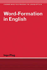 NEW Word-Formation in English (Cambridge Textbooks in Linguistics) by Ingo Plag