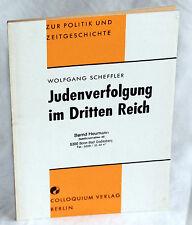 JUDENVERFOLGUNG IM DRITTEN REICH - Wolfgang Scheffler