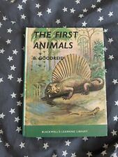 The First Animals by B. Goodreid, educational book