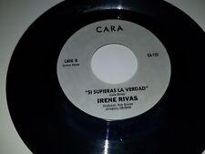 """IRENE RIVAS Te Vas Amor / Si Supieras La Verdad CARA 132 45 VINYL 7"""" TEJANO"""