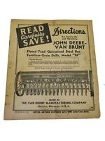 "Original John Deere Manual Van Brunt Fluted Galvanized Steel ""FF"" Grain Drill"