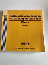 Unfallschaden Reparatur Kalkulation DAT Kalkulationsunterlagen Nissan 1988