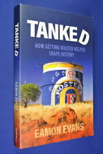 TANKED Eamon Evans HOW GETTING WASTED SHAPED HISTORY Drugs Alcohol Funny Book