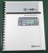 Icom IC-48A/E Instruction Manual: Comb Bound with Protective Covers!