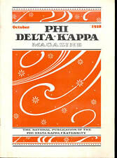October 1928 PHI DELTA KAPPA MAGAZINE Fraternity News