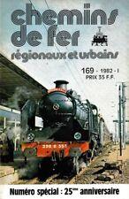 CHEMINS de FER RÉGIONAUX et URBAINS - N° 169 (1982 - 1) (CFRU - FACS) (Train)