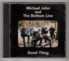 (GZ159) Michael John And The Bottom Line, Good Thing - 2002 CD