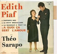 EP 4 TITRES--EDITH PIAF & THEO SARAPO--EMPORTE MOI / A QUOI CA SERT L'AMOUR--