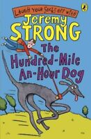 The Hundred-Mile-An-Hour Dog by Jeremy Strong Paperback NEW Book