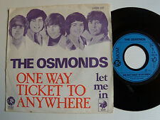 """THE OSMONDS: One way ticket to anywhere - 7"""" 1973 French pressing MGM 2006321"""