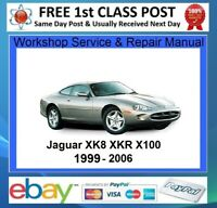 JAGUAR XK8 - XKR - X100 - 1999 to 2006  WORKSHOP SERVICE REPAIR MANUAL