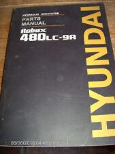 Hyundai ROBEX 480LC-9A HYDRAULIC EXCAVATOR Parts Manual                 Lot #260