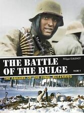 The Battle of the Bulge: The Failure of the Final Blitzkrieg: Volume 2 by...