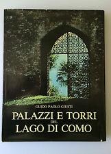 Palazzi e torri del Lago di Como - Guido Paolo Giusti -  Banca Briantea 3086