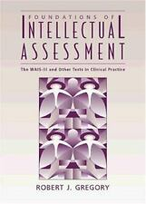 Foundations of Intellectual Assessment : The Wais-Iii and Other Tests in Clinica