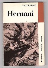 Hernani - Victor Hugo .Classiques Larousse ;  avec  DOSSIER