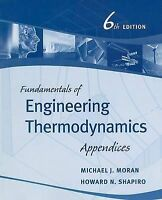 Fundamentals of Engineering Thermodynamics. Appendices by Moran, Michael J.|Shap