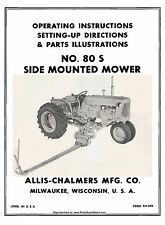 Allis Chalmers No. 80S 80-S Mower Operators Parts and Setting Up Manual TM-209