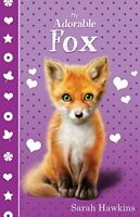 My Adorable Fox (My Adorables) by Sarah Hawkins, Good Used Book (Paperback) FREE