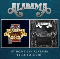 ALABAMA - MY HOME'S IN ALABAMA + FEELS SO RIGHT - NEW