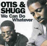 OTIS & SHUGG We Can Do Whatever NEW & SEALED MODERN SOUL CD (EXPANSION) JOURNEY