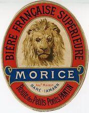 """""""BIERE FRANCAISE SUPERIEURE MORICE (PANTIN)"""" Etiquette-chromo originale fin 1800"""